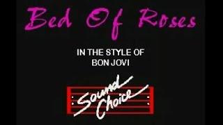 Bed Of Roses - Bon Jovi Karaoke