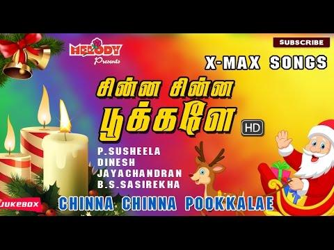 Tamil Christmas songs | Chinna Chinna Pookkalae | Christian Devotional | Jukebox