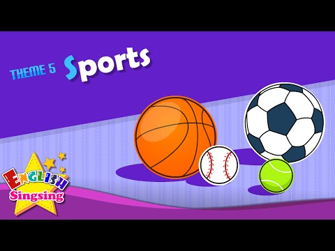 Theme 5. Sports - Let's Play Soccer. I Like Baseball. | ESL Song & Story - Learning English For Kids