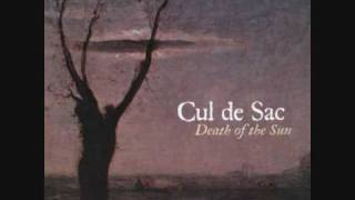 Cul De Sac - I Remember Nothing More