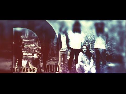 MUD - The Making
