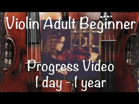 Violin Adult Beginner | Progress Video 1 day - 1 year