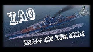 Let's Play World of Warships | Zao | Knapp bis zum Ende [ Gameplay - German - Deutsch ]