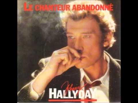 Le Chanteur Abandonné - Johnny Hallyday