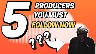 5  Must-Follow Electronic Music Producers (Part 1)