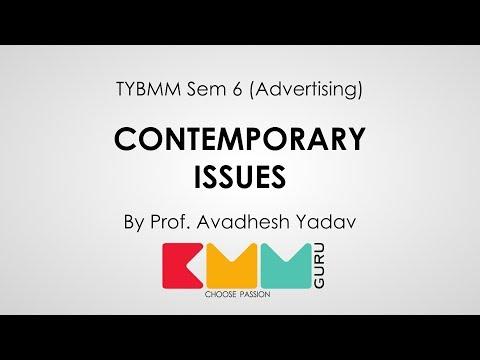 Contemporary Issues | TYBMM Sem 6 Adv | Avadhesh Yadav | BMM Guru|