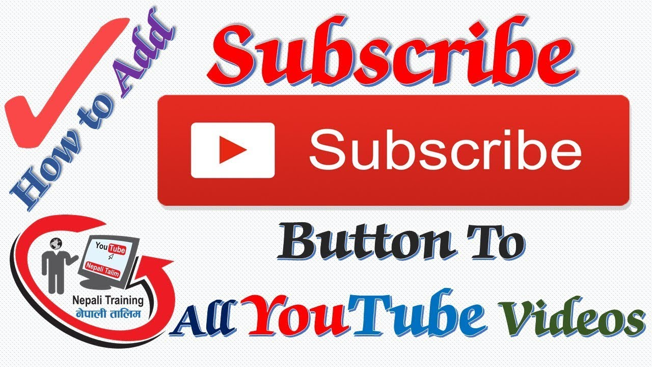 how to add subscribe button to videos