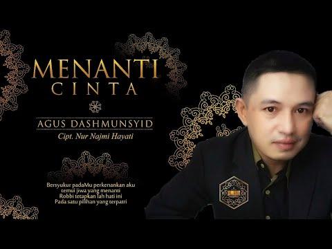 Agus Dashmunsyid - Menanti Cinta  Official Video Lirik