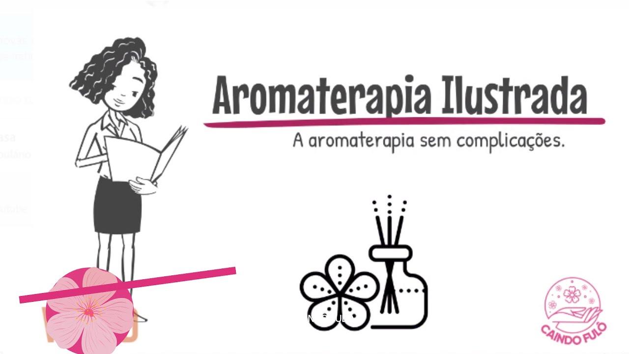 O que é aromaterapia.