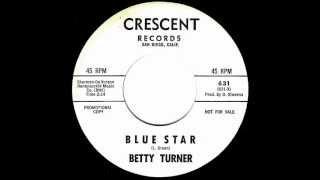 Betty Turner - BLUE STAR  (1963)
