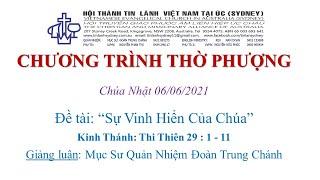 HTTL KINGSGROVE (Úc Châu) - Chương Trình Thờ Phượng Chúa - 06/06/2021