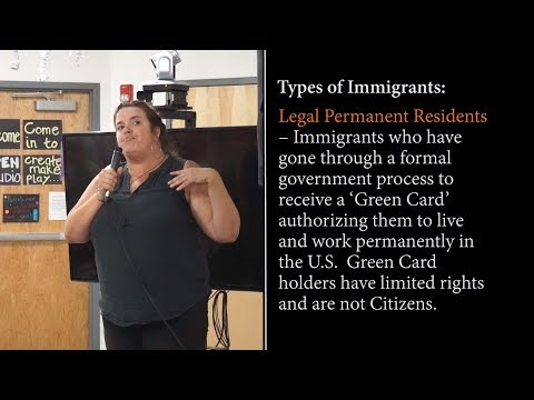 Immigration 101 Part 1 - The Basics - Allegra Love - 7/12/2018