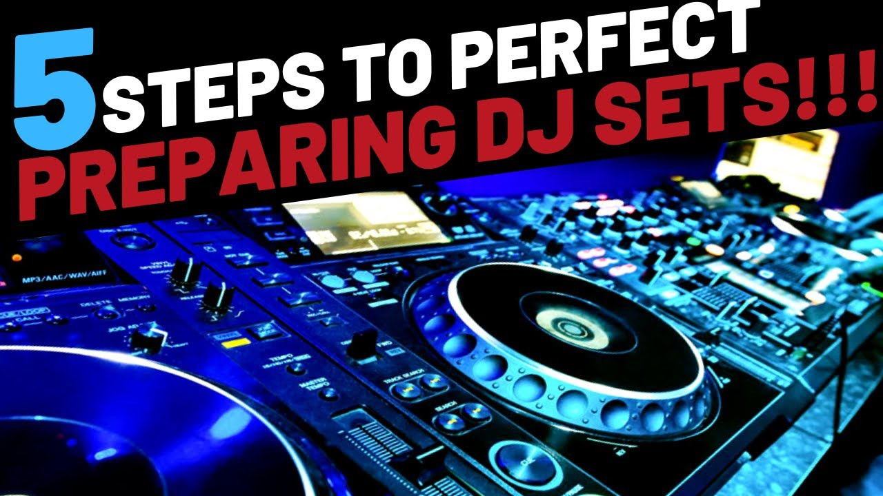 5 Step to Prepare a DJ Set Image