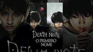 Death Note: O Primeiro Nome (Legendado)