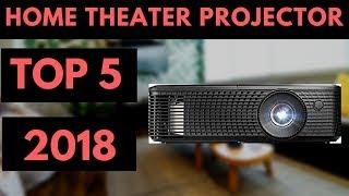 TOP 5: Best Home Theater Projector 2018 - Best 4k Projectors