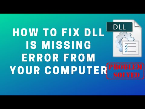 How To Fix DLL Is Missing Error From Your Computer