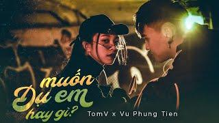 MUỐN DỤ EM HAY GÌ? - V.O.X x Vũ Phụng Tiên (Official Audio)
