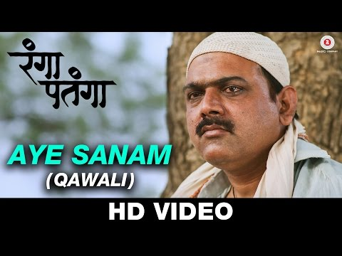Aye Sanam (Qawali) - Rangaa Patangaa |...