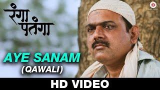 Aye Sanam (Qawali) - Rangaa Patangaa| Adarsh Shinde | Kaushal Inamdar