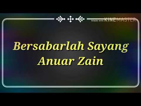 Bersabarlah Sayang by Anuar Zain Karaoke Lyrics