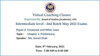 Intermediate Paper-2: COL Topic: Chapter 1: Preliminary Morning Session Date: 9-2-2021