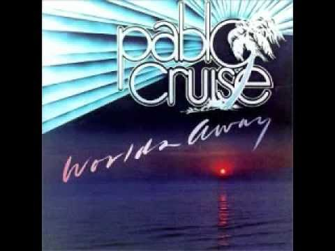 Pablo Cruise - Always Be Together.wmv