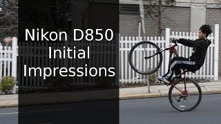 Quick Clip #24: Nikon D850 Initial Impressions