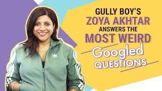 Gully Boy's Zoya Akhtar answers the Most Weird Google Questions | Pinkvilla | Bollywood