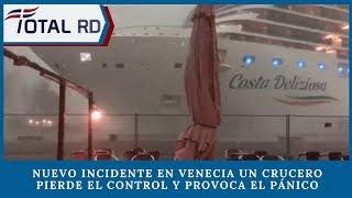 Nuevo incidente en Venecia un crucero pierde el control y provoca el pánico