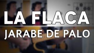 La Flaca Jarabe De Palo Tutorial Cover - Guitarra [Mauro Martinez]