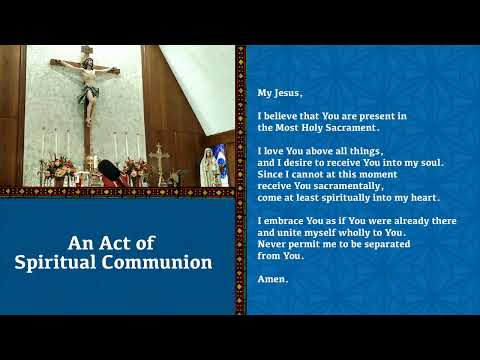 Holy Mass for Wed, October 14 (9:00am)