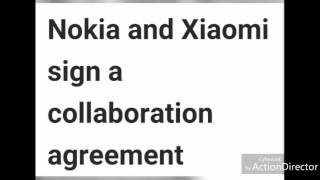 new tech update xiomi and nokia agreement one plus 5 and mi 6