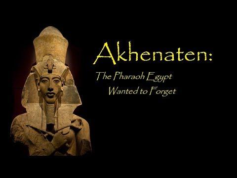 Akhenaten: The Pharaoh That Egypt Wanted to Forget