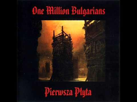 ONE MILLION BULGARIANS Pierwsza płyta (Full album)