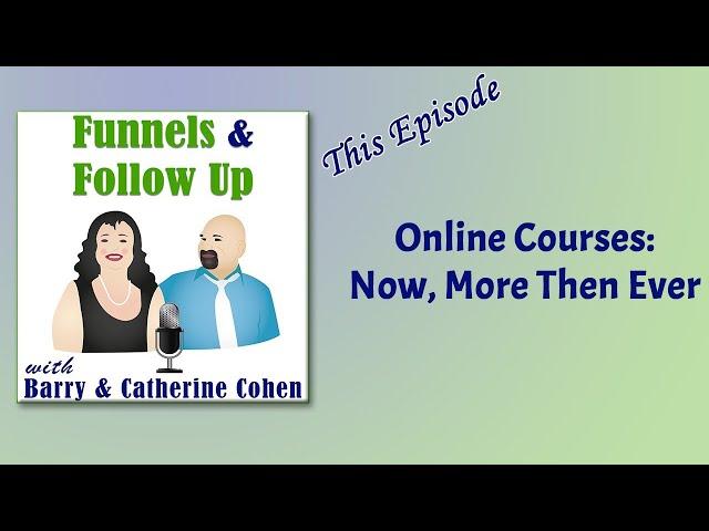 Online Courses: Now, More Than Ever