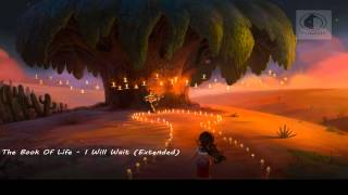 Book Of Life - I Will Wait (Extended)