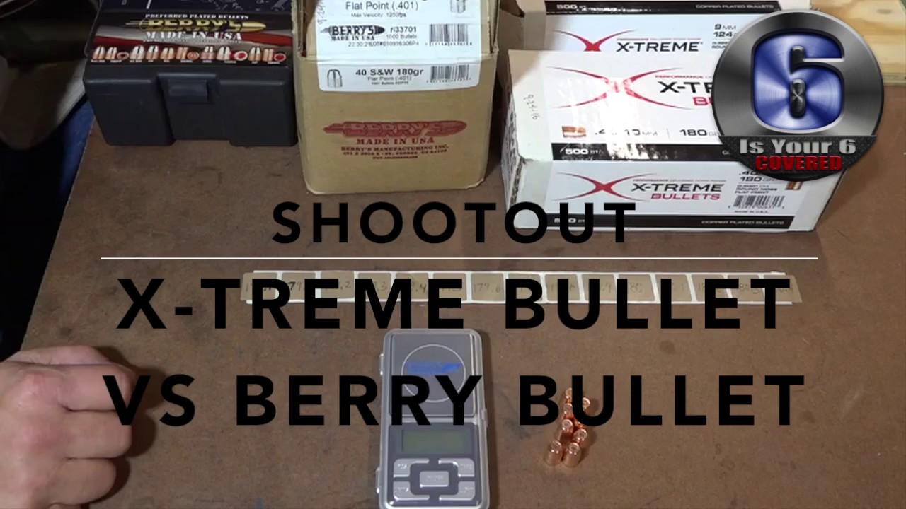 Xtreme Bullets Versus Berry's Bullets