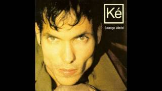 Ke - Strange World (lyrics)