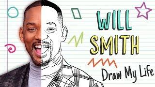 WILL SMITH | Draw My Life