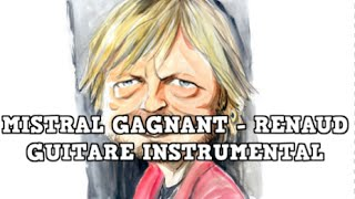 Renaud - Mistral gagnant 🍬🍬🍬 Electric Guitar Cover avec Tab