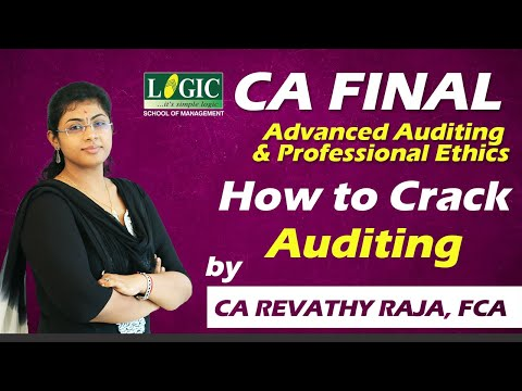 How To Crack CA Final Auditing By CA Revathy Raja, FCA