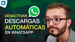 Desactivar descargas automáticas en WhatsApp - Android thumbnail