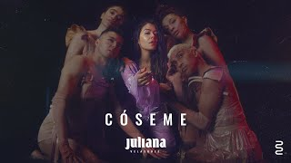 Juliana Velasquez - Cóseme (2:22AM)