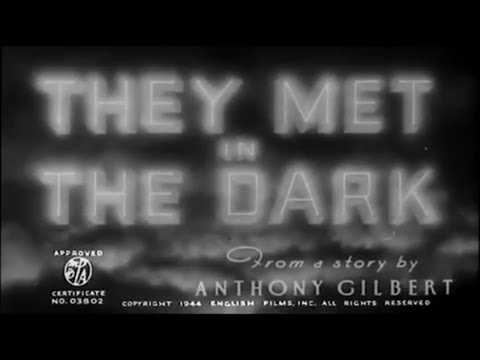 They Met in the Dark (1943) 6.3/10 - FULL Movie - James Mason, Joyce Howard, Tom Walls