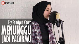 Gambar cover Brisia Jodie - Menunggu Jadi Pacarmu (Menjamu) || Ely Fauziyah Cover