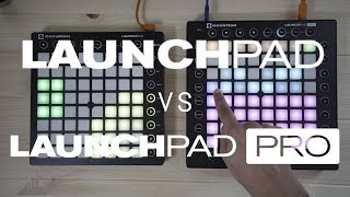 Launchpad MK2 vs Launchpad Pro - Main Differences