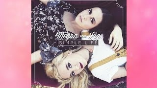 Megan & Liz - New At This (Simple Life EP)