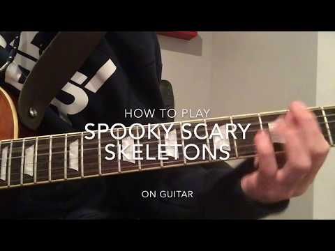 How To Play Spooky Scary Skeletons On Guitar