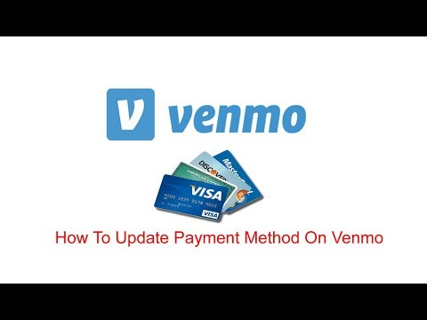 How To Update Payment Method On Venmo