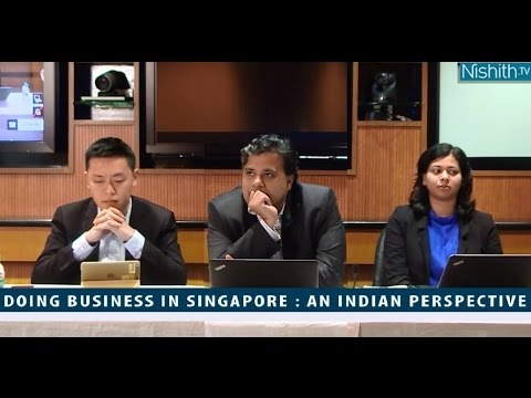Doing Business in Singapore : An Indian Perspective